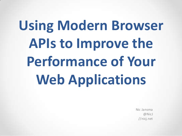 Usinng Modern Browser APIs SlideShare deck