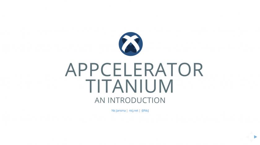 Appcelerator Titanium Intro (2014) Slides