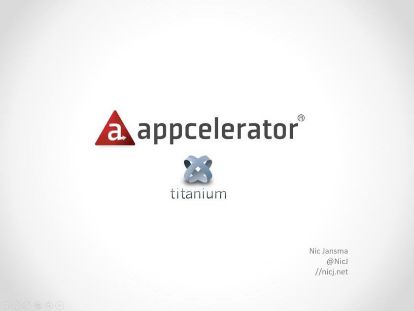 Appcelerator Titanium Intro (2012) Slides