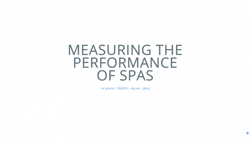 Measuring the Performance of Single Page Applications Slides